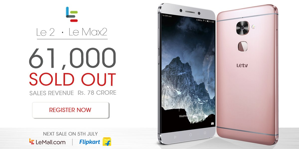 LeEco sells Rs 780000000 worth of Le 2, Le Max2 on Day 1 of flash sale