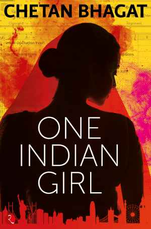 Chetan Bhagat's One Indian Girl – Is it about Sex or Feminism?
