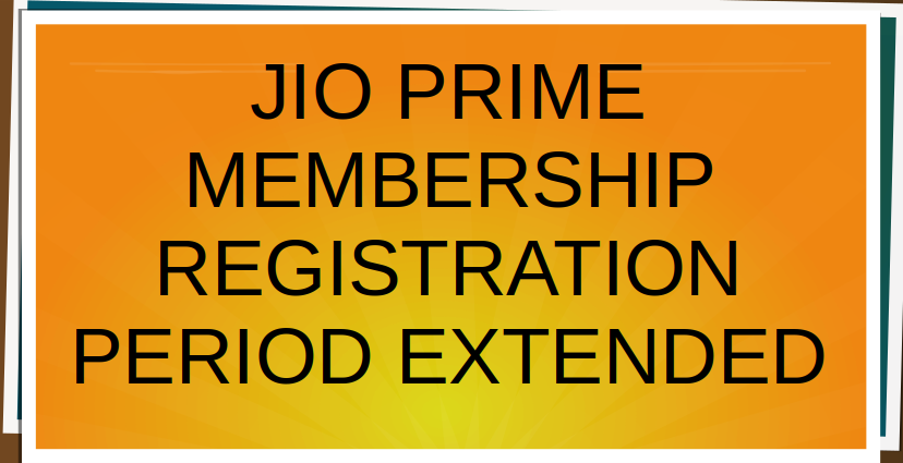 Reliance Jio Prime Membership extended, 3 months free service offered
